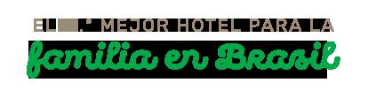 El 10.º mejor hotel para la familia en Brasil