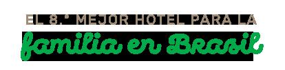 El 8.º mejor hotel para la familia en Brasil