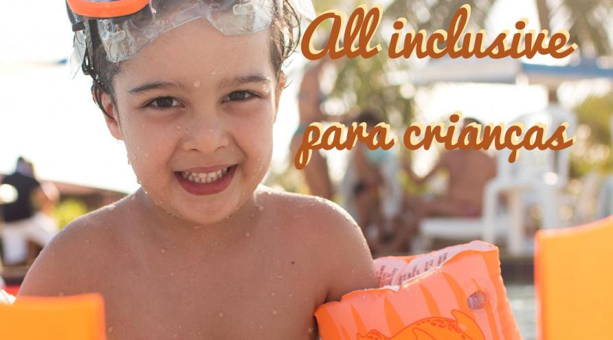 Por que Viajar para um Resort All Inclusive é a Melhor Opção para Crianças