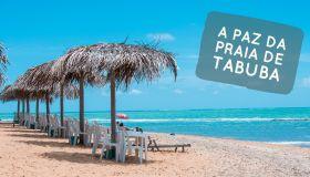 A paz do litoral norte de Maceió: conheça a Praia de Tabuba