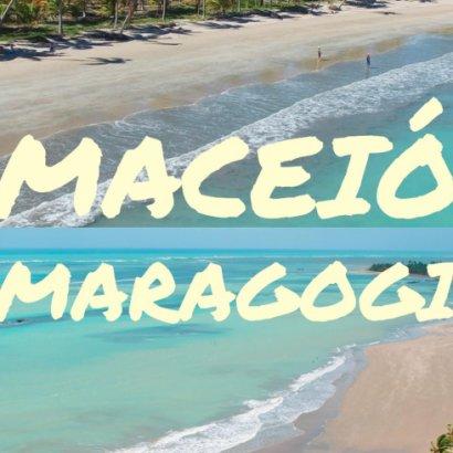 Conheça Maceió e Maragogi - Os lugares mais paradisíacos do Brasil
