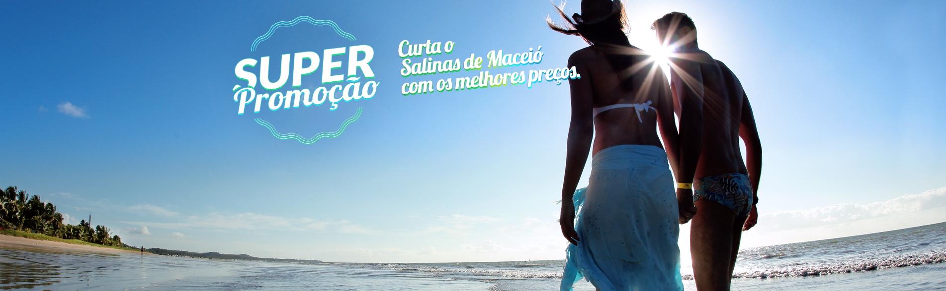 Super Promoção Salinas de Maceió
